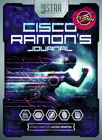 S.T.A.R. Labs: Cisco Ramon's Journal (The Flash) (Stars Laboratories)