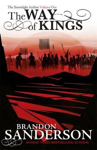 The Way of Kings: The Stormlight Archive Book One (Stormlight Archive Bk 1 Part 1)