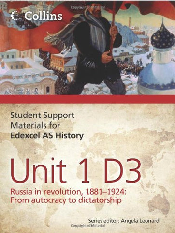 Student Support Materials for History  Edexcel AS Unit 1 Option D3: Russia in Revolution, 1881 1924