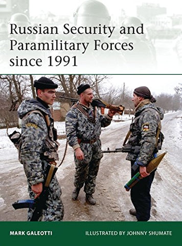 Russian Security and Paramilitary Forces since 1991 (Elite)