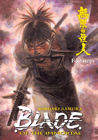 Blade of the Immortal Volume 22: Footsteps