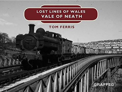 Lost Lines: Vale of Neath