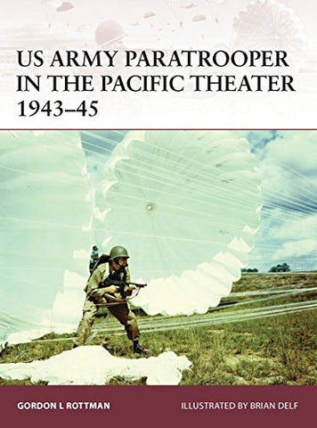 Us Army Paratrooper In The Pacific Theater 194345 (Warrior)