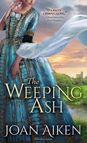 The Weeping Ash (Paget Family Saga)