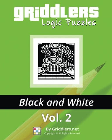 Griddlers Logic Puzzles: Black and white: Volume 2