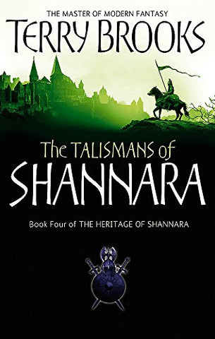 The Talismans Of Shannara: The Heritage of Shannara, book 4