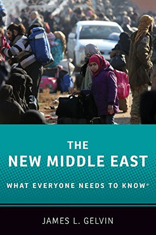 The New Middle East: What Everyone Needs to Know