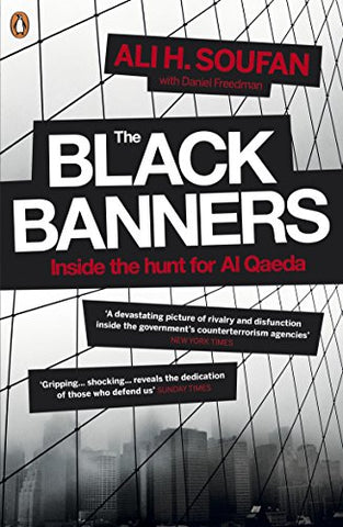 The Black Banners: Inside the Hunt for Al Qaeda