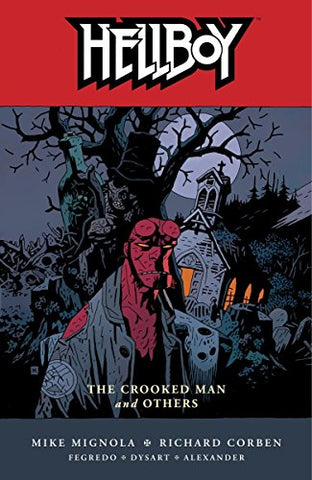 Hellboy Volume 10: The Crooked Man and Others (Hellboy (Dark Horse Paperback))