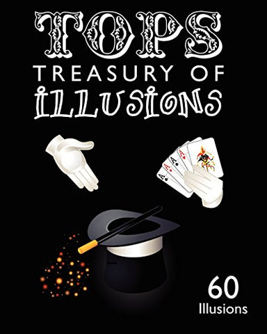 Tops Treasury of Illusions: 60 Illusions