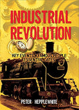 The Industrial Revolution (All About)