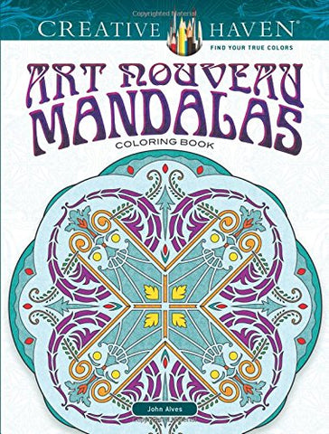 Creative Haven Art Nouveau Mandalas Coloring Book (Adult Coloring)