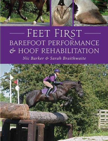Feet First: Barefoot Performance and Hoof Rehabilitation