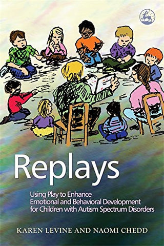 Replays: Using Play to Enhance Emotional and Behavioral Development for Children with Autism Spectrum Disorders