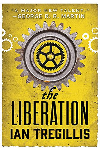 The Liberation: Book Three of The Alchemy Wars