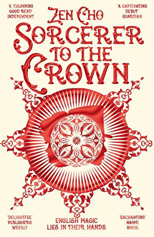 Sorcerer to the Crown (Sorcerer Royal trilogy)
