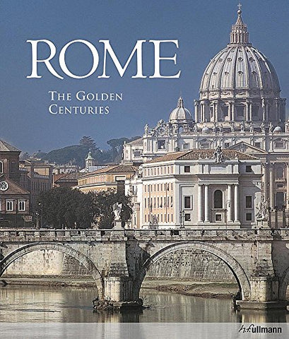 Rome: The Golden Centuries