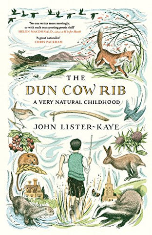The Dun Cow Rib: A Very Natural Childhood