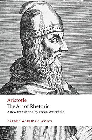 The Art of Rhetoric (Oxford World's Classics)