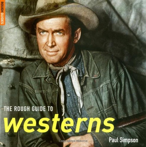 The Rough Guide to Westerns (Rough Guides Reference Titles)