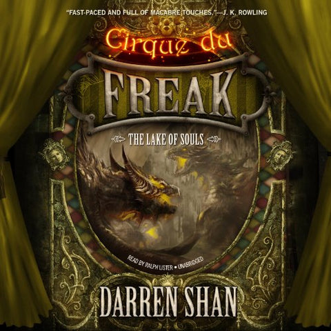 The Lake of Souls (Cirque Du Freak: The Saga of Darren Shan)
