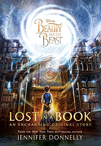 Beauty and the Beast Deluxe Original Novel (Lost in a Book)