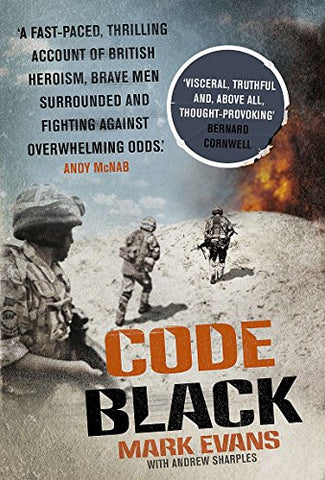 Code Black: Cut off and facing overwhelming odds: the siege of Nad Ali