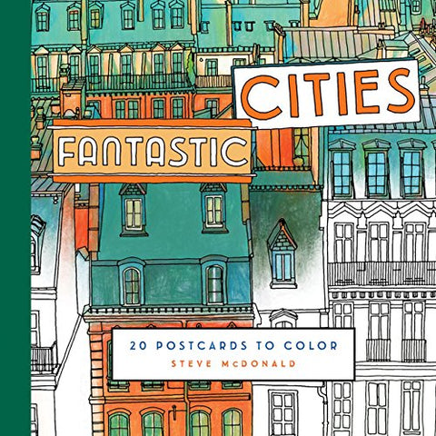 Fantastic Cities: 20 Postcards: 20 Postcards to Color