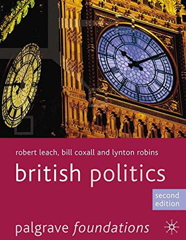 British Politics (Palgrave Foundations Series)