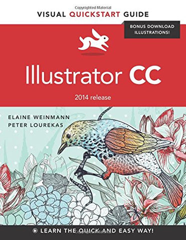 Illustrator CC: Visual QuickStart Guide (2014 release) (Visual QuickStart Guides)