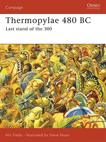 Thermopylae 480 BC: Last stand of the 300: Leonidas' Last Stand (Campaign)