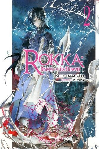 Rokka: Braves of the Six Flowers, Vol. 2 (light novel) (Rokka: Braves of the Six Flowers (Light Novel))