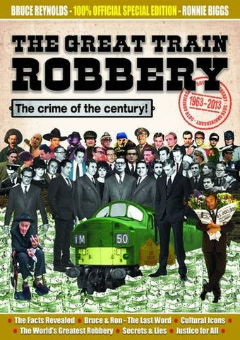 The Great Train Robbery 50th Anniversary:1963-2013