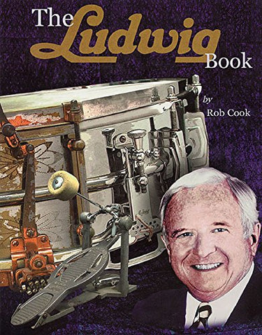 The Ludwig Book: A Business History and Dating Guide