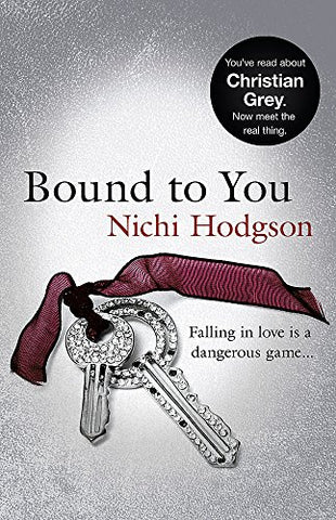Bound to You: Falling in love is a dangerous game.