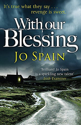 With Our Blessing: (An Inspector Tom Reynolds Mystery Book 1)