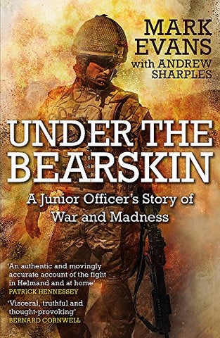 Under the Bearskin: A junior officers story of war and madness