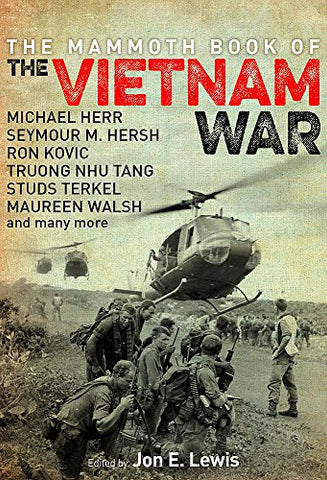 The Mammoth Book of the Vietnam War (Mammoth Books)