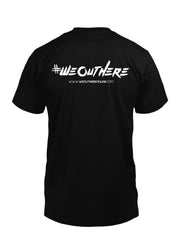 "#WeOutHere™ ""LINE UP"" T-SHIRT - We Out Here"