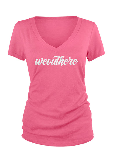 "#WeOutHere™ ""SCRIPT"" Women's V-Neck T-Shirt (Pink) - We Out Here"
