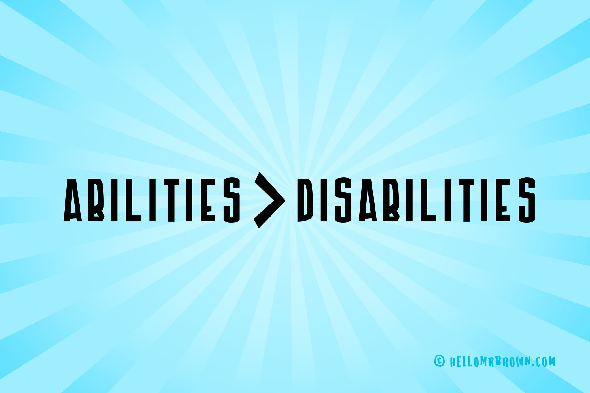 Abilities > Disabilities - We Are Brave Series
