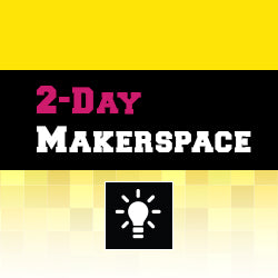 BEGINNER Makerspace Inventor: 2-3 OCT 2019