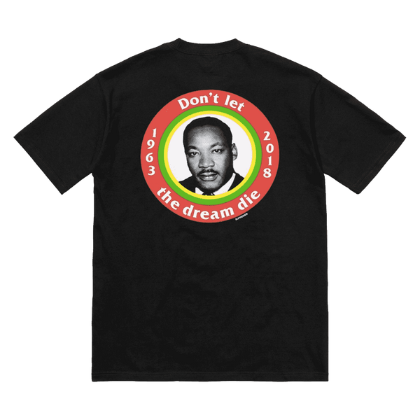 Supreme Don't let the dream die Tee