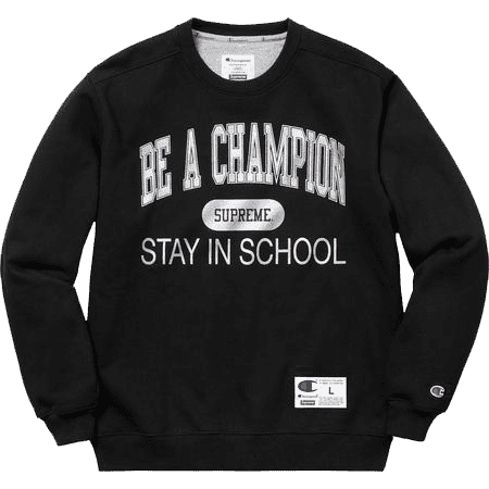 Supreme Champion Stay in School Crewneck