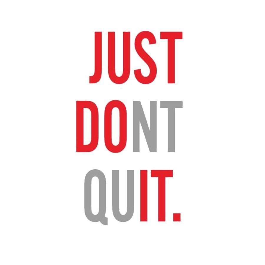 """JUST DONT QUIT"" Jumbo Wall Decal Default Title TmrwsBig"
