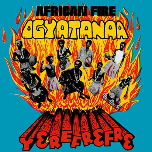 African Fire Yerefrefre