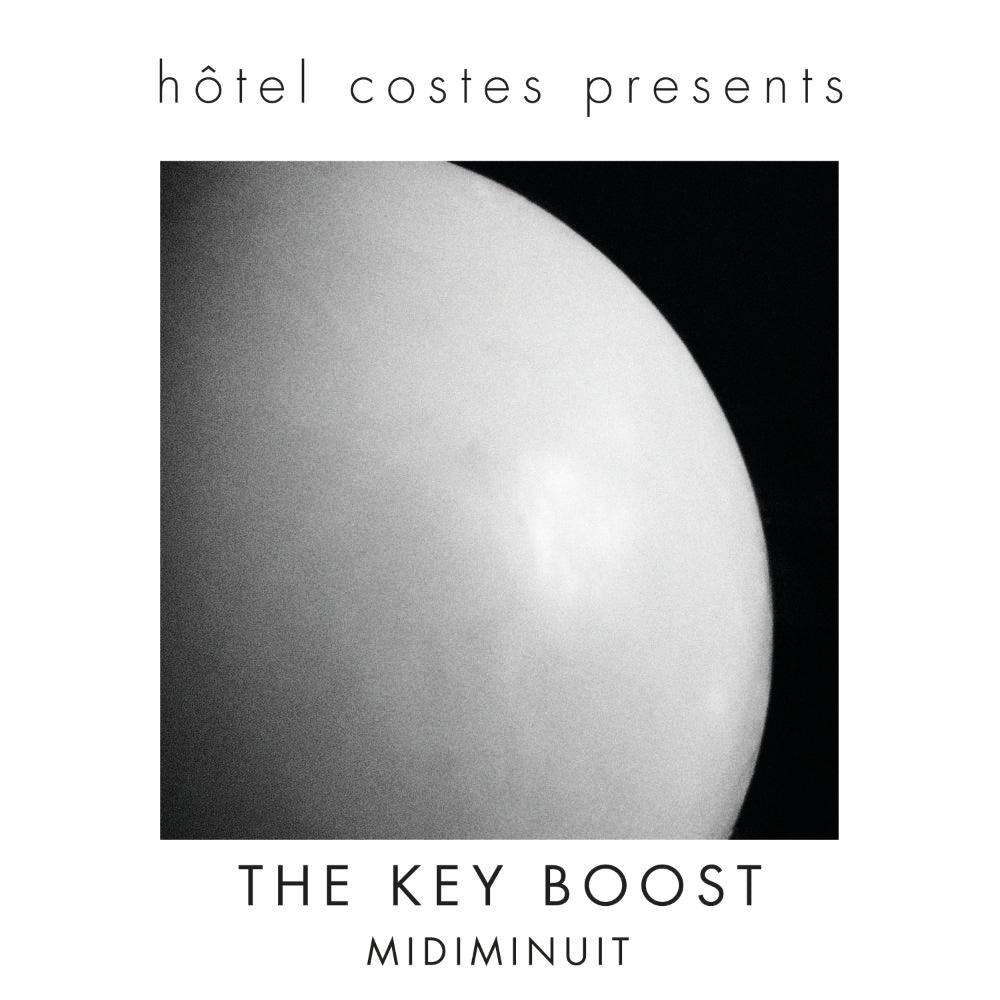 Hotel Costes presents...THE KEY BOOST