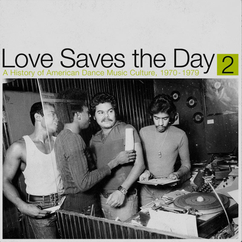 Love Saves The Day : History Of American Dance Music Culture 1970-1979 Part 2