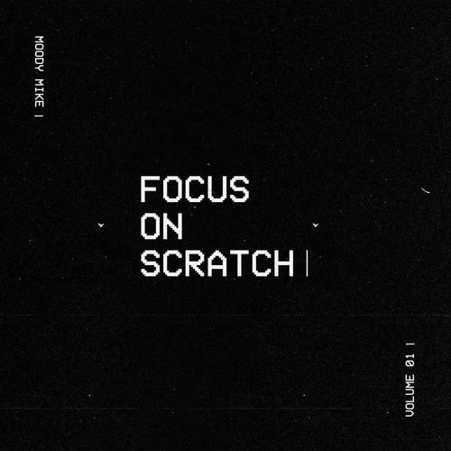 Focus On Scratch