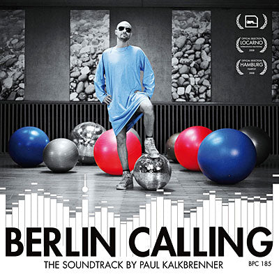 Berlin Calling The Soundtrack
